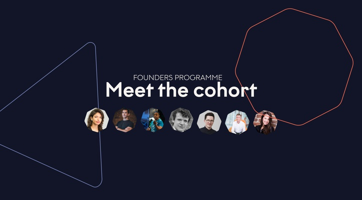Founders Programme Spring 2020: Meet the Cohort