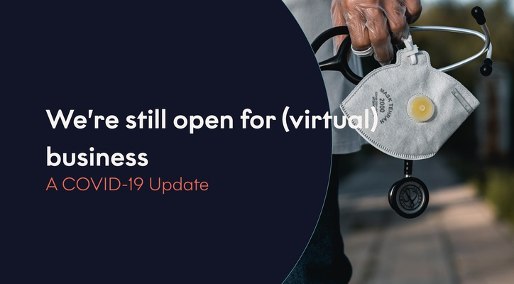 COVID-19: We're Still Open For (Virtual) Business